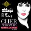 Cher - Burlesque (Erich & Mike Ensastigue & DJ Carlos G Miami Puteria ) WEB