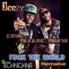 Jeezy Feat. August Alsina « Fuck The World Instrumental w/hook (Technicians Remake)