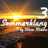 Sommerklang 3 ™ Musik mit Herz ♡ (mixed by Disco Riders)