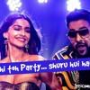 Abhi Toh Party Shuru Hui Hai - Khubsurat 2014, Badshah Astha (Lyrics)