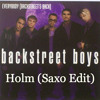 Everybody - Backstreet Boys (Holm Saxo Edit) (Fri Download)