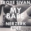My Babe (Nerzerk Chill Edit)