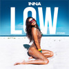 INNA -  Low (Khaled R. Remix)