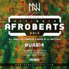 Ultimate Afrobeats 2014 #UAB14