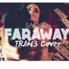 SALMO - FARAWAY (TRAN3 Cover) [Prod. Tore Recordings]