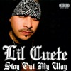 Lil Cuete - All You're Gonna Hear Is