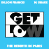 Get Low (The Rebirth In Paris)