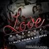 Love Mashup 2014 DJ Mack Vieira & DJ Joyee
