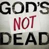 God's Not Dead(Like a Lion) by Newsboys
