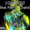 U Guessed It (feat. Key! & 2 Chainz) [MFOR Edit]