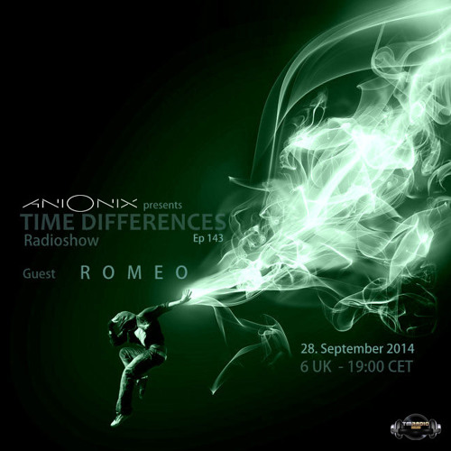 Ani Onix - Time Differences 143 [28 - September 2014] On Tm - Radio by Ani Onix