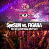 SynSUN vs. Firaga - Live @ Tomorrowland Festival, B2B Stage (26.07.2014)