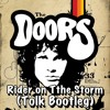 The Doors - Riders On The Storm - (Tolk Bootleg) **FREE DOWNLOAD**