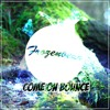 Come On Bounce [FREE DOWNLOAD]