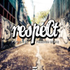 RESPECT Prod. By Franyer Beatz (Preview)