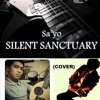Sa'yo By Silent Sanctuary (Cover) ft. Sir Cholo Ortiz on Instrumentals