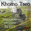 Khomo Tseo National Anthem Rem