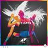 Avicii - The Days ( Feat. Robbie Williams  )[ TSID Premiere ]