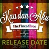 The Finest Tree-Kau Dan Aku (VIDEO CONVERT TO MP3)