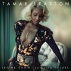 Tamar Braxton 'Let Me Know' Feat. Future