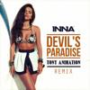 Inna - DEVIL'S PARADISE (Remix) *Tony Animation*