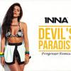 INNA - Devil's Paradise (Progresso Remix)