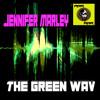 Jennifer Marley - The Green Wav (Original Mix)
