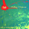 Milky Chance Stolen Dance Rad Stereo Remix Mp3