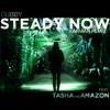 Steady Now (Karman Remix) Feat. Tasha the Amazon