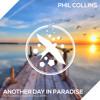 Phil Collins - Another Day In Paradise (Felix Jaehn & Alex Schulz Remix)