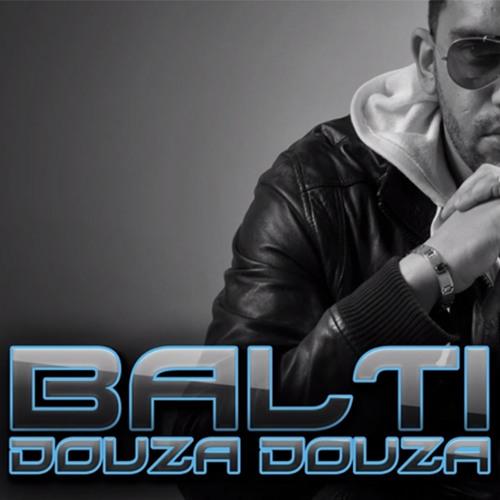 Balti - Douza Douza by Baltiroshima