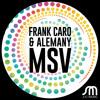 Frank Caro & Alemany-MSV-Preview