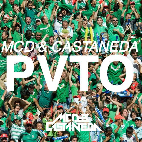 MCD & Castaneda - PVTO (Original Mix)