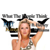 Riff King Ft. Hayley Williams - What The People Think(RadioEdit)plus DOWNLOAD
