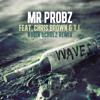 Mr. Probz ft. Chris Brown & T.I. - Waves (Robin Schulz Remix)