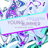 Young Summer - Classless Kids (Caleb L'Etoile & Will Eastman Remix)