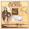 against the wind - تیتراژ ابتدایی