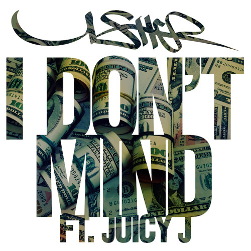 Usher - I Don't Mind feat. Juicy J