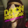 Dancin (Remix by KRONO)