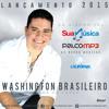 Washington Brasileiro - Só Serve Você Lançamento 2015