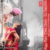 Raja Rani (Desi Dhol) - DJ Sacchin | Mika Singh & Yo Yo Honey Singh | Son of Sardar 2012