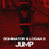 DOMINATOR & LOGAN D 'JUMP' FREE DOWNLOAD OUT NOW