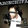 Aron Chupa - I'm An Albatraoz (Mobin Master Remix) DOWNLOAD