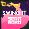 Sean&Bobo - Swing it (Available on Spotify)