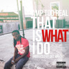 That is what i do prod by dez wright