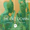 T.H.E.M. - The Get Down (ft. Jack Freeman) [prod. Chris Rockaway] -EXPLICIT #NONPAREIL