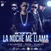Anonimus Ft. J Alvarez, Zion Y Pusho - La Noche Me Llama (Remix)