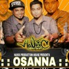 Osanna ( Havoc Brothers )Local Movie Song