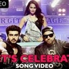 Let's Celebrate Official Song Video - Tevar - Arjun Kapoor, Sonakshi Sinha, Imran Khan 2