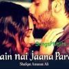 Main Nai Jaana Pardes (Full Audio Song)   Tevar (2015)   Shafqat Amanat Ali - 4Songs.PK